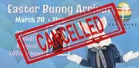 Easter Bunny Arrival cancelled